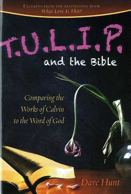 T.U.L.I.P. and the Bible