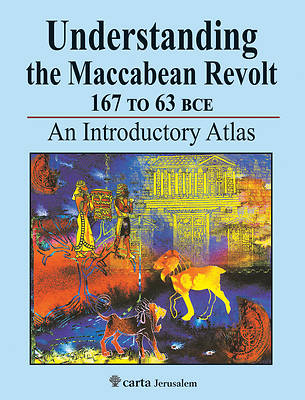 Picture of Understanding the Maccabean Revolt 167 to 63 Bce