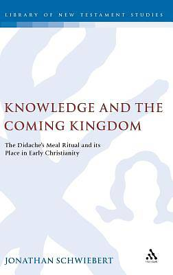 Knowledge and the Coming Kingdom