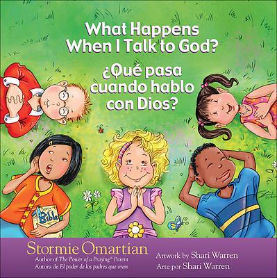 Picture of What Happens When I Talk to God?/Que Pasa Cuando Hablo Con Dios?