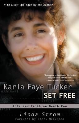 Picture of Karla Faye Tucker Set Free