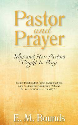 Pastor and Prayer