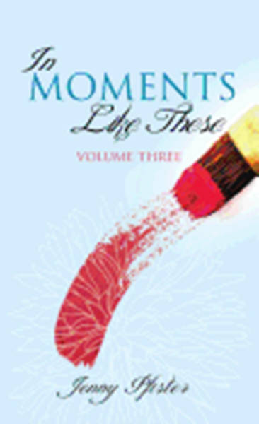 Picture of In Moments Like These Volume Three