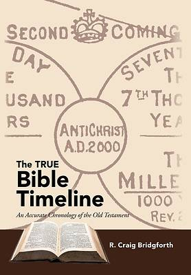 Picture of The True Bible Timeline