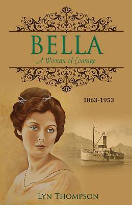 Bella - A Woman of Courage