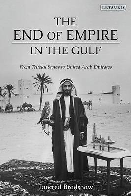 Picture of The End of Empire in the Gulf