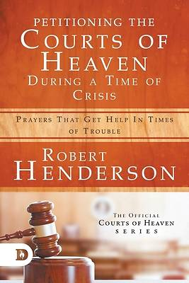 Picture of Petitioning the Courts of Heaven During Times of Crisis