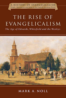 The Rise of Evangelicalism