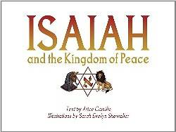 Isaiah and the Kingdom of Peace