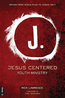 Jesus Centered Youth Ministry [ePub Ebook]