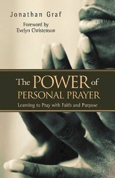 The Power of Personal Prayer