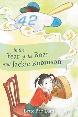 Picture of In the Year of the Boar and Jackie Robinson