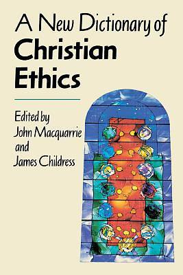Picture of A New Dictionary of Christian Ethics
