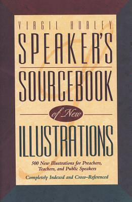 Speakers Sourcebook of New Illustrations