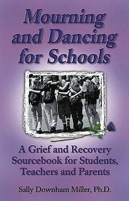 Mourning and Dancing for Students