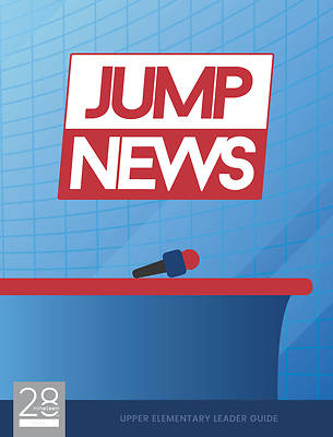 Picture of 28nineteen Jump News Upper Elementary Leader Guide