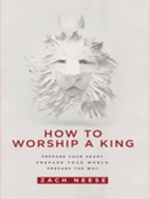 How To Worship a King [ePub Ebook]