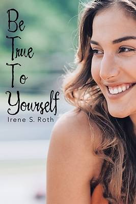 Picture of Be True to Yourself