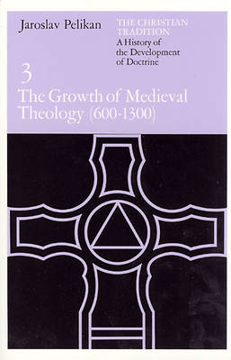 Picture of The Growth of Medieval Theology 600-1300