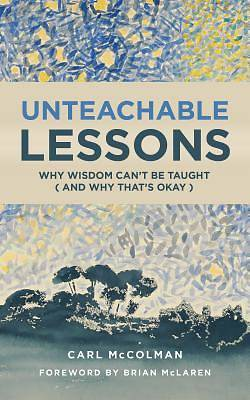 Picture of Unteachable Lessons