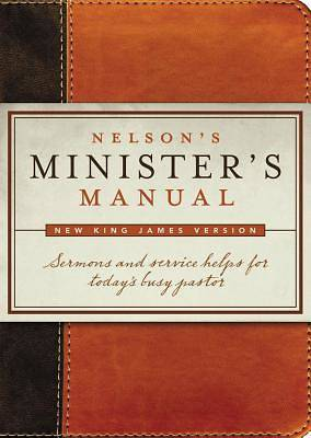 Nelsons Ministers Manual New King James Version Edition