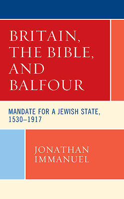 Picture of Britain, the Bible, and Balfour