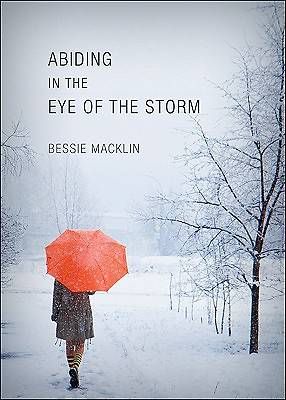 Abiding in the Eye of the Storm