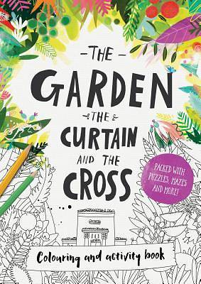 Picture of The Garden, the Curtain & the Cross - Colouring Book