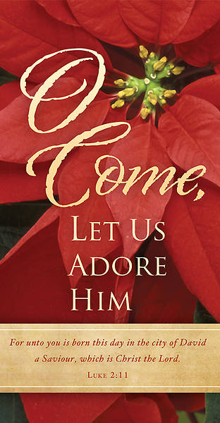 O Come Let Us Adore Him Christmas Offering Envelope (Package of 100)
