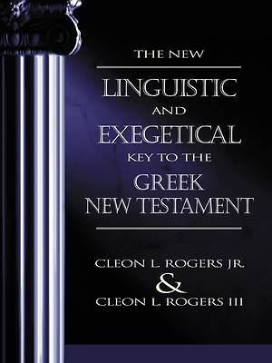 Picture of The New Linguistic and Exegetical Key to the Greek New Testament