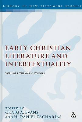 Early Christian Literature and Intertextuality, Volume 1