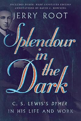 Picture of Splendour in the Dark