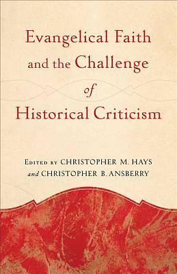 Picture of Evangelical Faith and the Challenge of Historical Criticism - eBook [ePub]