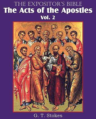 Picture of The Expositor's Bible the Acts of the Apostles, Vol. 2