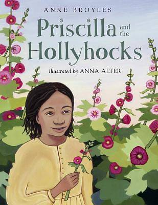 Picture of Priscilla and the Hollyhocks