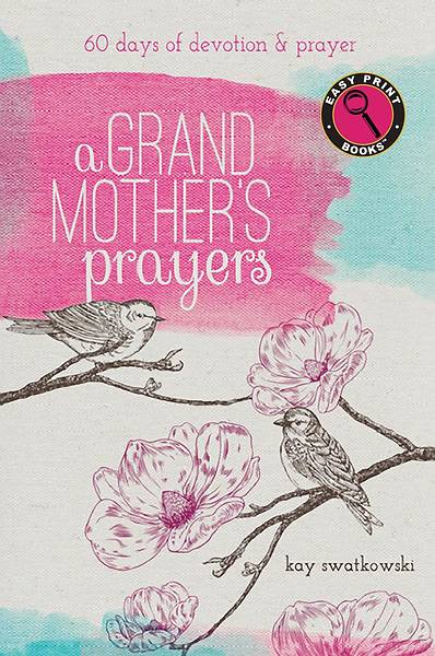 A Grandmothers Prayers