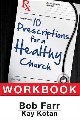 Picture of 10 Prescriptions for a Healthy Church Workbook
