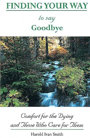 Finding Your Way to Say Goodbye