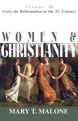 Women and Christianity Volume III