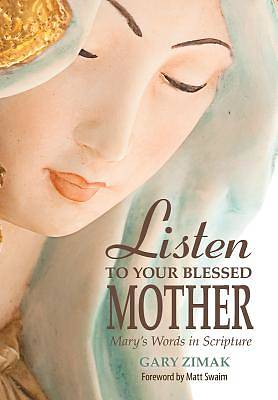 Listen to Your Blessed Mother [ePub Ebook]