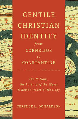 Picture of Gentile Christian Identity from Cornelius to Constantine