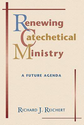 Renewing Catechetical Ministry