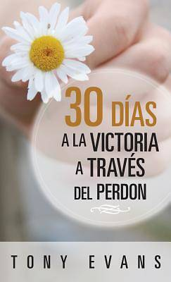 Picture of 30 Dias Hacia La Victoria a Traves del Perdon