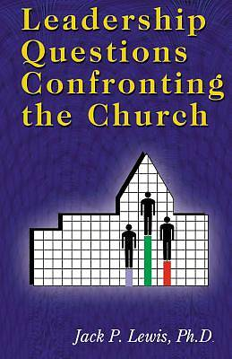 Leadership Questions Confronting the Church