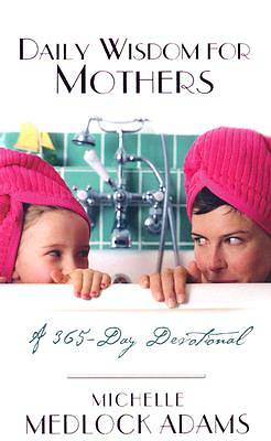 Daily Wisdom For Mothers [ePub Ebook]