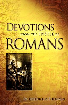 Devotions from the Epistle of Romans