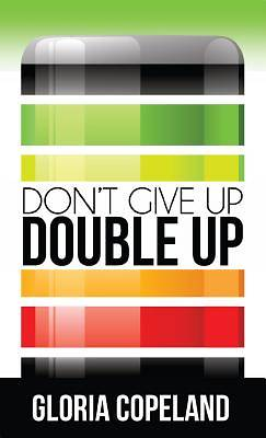 Dont Give Up - Double Up!