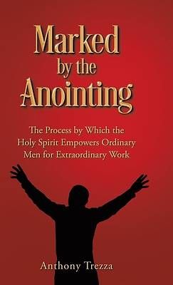 Picture of Marked by the Anointing