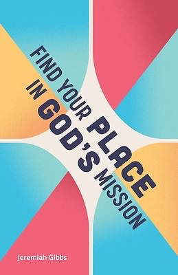 Picture of Find Your Place in God's Mission