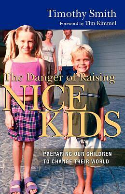 Picture of The Danger of Raising Nice Kids